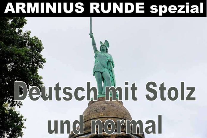 Arminius Runde Spezial - Deutsch mit Stolz und normal