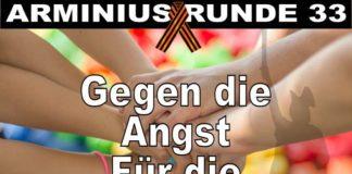 Arminius Runde 33 - Gegen die Angst - Für die Gemeinsamkeit