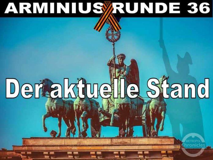 Arminius Runde 36 - Der aktuelle Stand - Eine Einordnung