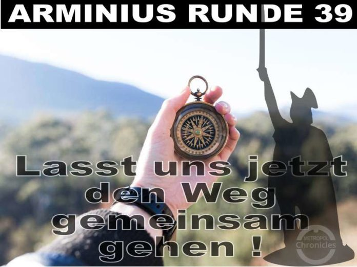 Arminius Runde 39 - Lasst uns jetzt den Weg gemeinsam gehen!